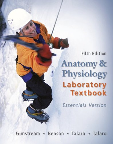 Anatomy & Physiology Laboratory Textbook Essentials...