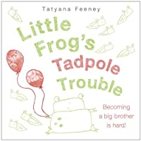 Little Frog's Tadpole Trouble