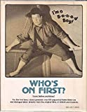 Who's on first?: Verbal and visual gems from the films of Abbott & Costello (039308535X) by Anobile, Richard J
