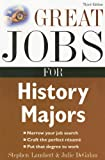 Great Jobs for History Majors (Great Jobs for ... Majors) (007148213X) by Lambert, Stephen