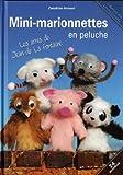 echange, troc Cendrine Armani - Mini-marionnettes en peluche : Les amis de Jean de La Fontaine