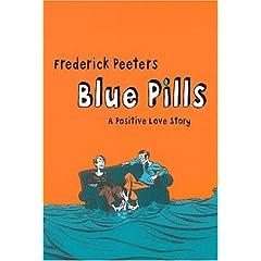 Blue Pills: A Positive Love Story