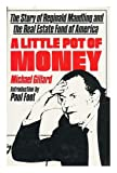 A little pot of money;: The story of Reginald Maudling and the Real Estate Fund of America (0233964444) by Gillard, Michael