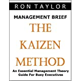 Management Brief: An Essential Guide to the Kaizen Management Method ~ Ron Taylor