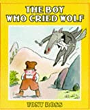 img - for The Boy Who Cried Wolf (Red Fox Picture Books) by Tony Ross (1986-08-21) book / textbook / text book