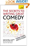 The Secrets to Writing Great Comedy:...