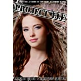 Project ELE (ELE Series #1) (The ELE Series)