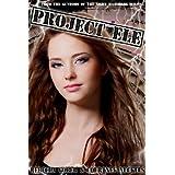 Project ELE (ELE Series #1) (The ELE Series) ~ Rebecca Gober