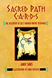 img - for Sacred Path Cards: The Discovery of Self Through Native Teachings book / textbook / text book
