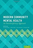 img - for Modern Community Mental Health: An Interdisciplinary Approach book / textbook / text book