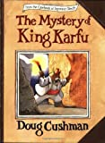 The Mystery of King Karfu (Casebook of Seymour Sleuth) (0064435032) by Cushman, Doug