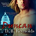 Duncan: Vampires in America, Book 5 Audiobook by D. B. Reynolds Narrated by Nick J. Russo