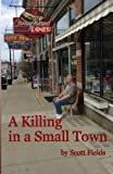 img - for A Killing in a Small Town book / textbook / text book