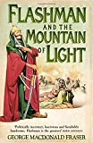 The Flashman Papers/Flashman And The Mountain Of Light 4