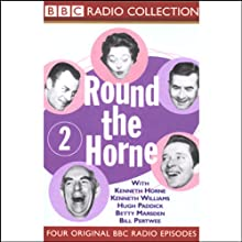 Round the Horne: Volume 2 Radio/TV Program by Kenneth Horne,  more Narrated by Kenneth Horne, Kenneth Williams, Betty Marsden, Hugh Paddick
