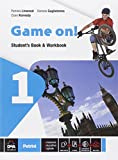 Game on! Student's book-Workbook. Con e-book. Con espansione online. Per la Scuola media