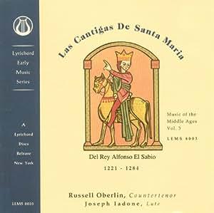 Las Cantigas de Santa Maria: Music of the Middle Ages, Vol. 3