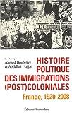 echange, troc Ahmed Boubeker, Abdellali Hajjat, Collectif - Histoire politique des immigrations (post)coloniales : France, 1920-2008