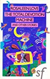 img - for Total Devotion Machine&Other Stories book / textbook / text book