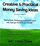Creative & Practical Money Saving Ideas (How to Go Green Vol. 1)