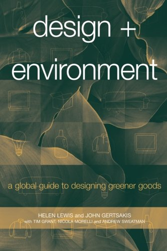 Design + Environment: A Global Guide to Designing Greener...