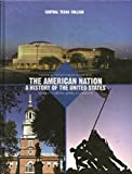 img - for American Nation, A History of the Unites States Custom Edition for Central Texas College book / textbook / text book