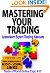 Mastering Your Trading: Learn from Ex...