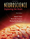 Neuroscience: Exploring the Brain (0781760038) by Mark F. Bear PhD