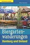 Biergartenwanderungen Bamberg und Umland