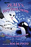 Zealy's Very First Swim: The Adventures of Zealy and Whubba Book 2, Series 1