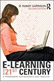 E-Learning in the 21st Century: A Framework for Research and Practice