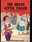 The Brave Little Tailor (A Giant Fairy Story)
