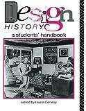 Design History: A Students' Handbook: A Student Handbook