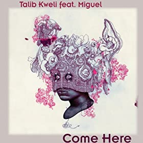 Come Here (feat. Miguel) [Explicit]