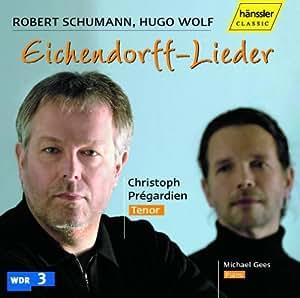 Eichendorff-Lieder of Schumann & Wolf