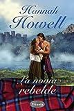 La novia rebelde (Spanish Edition)