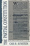 The Partial Constitution (067465479X) by Sunstein, Cass R.