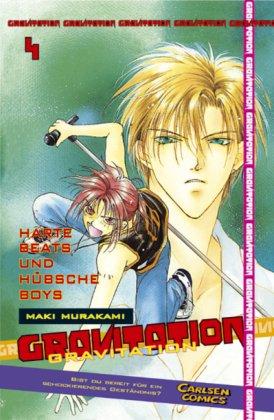 Gravitation, Band 4: Harte Beats und hübsche Boys: BD 4