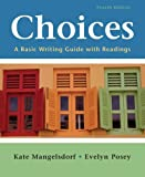 img - for Choices: A Basic Writing Guide with Readings book / textbook / text book