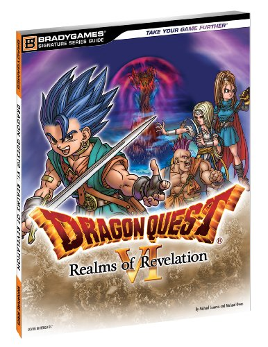 Dragon Quest VI: Realms of Revelation Signature Series Guide