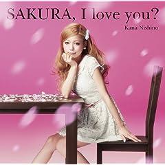 SAKURA,I love you?(���Y�����)(DVD�t)