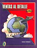 img - for Ventas al detalle/ Detailed Sales (Spanish Edition) book / textbook / text book