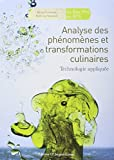 Analyse des phénomènes et transformations culinaires : Technologie appliquée