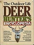 The Outdoor Life Deer Hunter's Encycl...