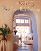 Free More Straw Bale Building: A Complete Guide to Designing and Building with Straw (Mother Earth News W Ebooks & PDF Download