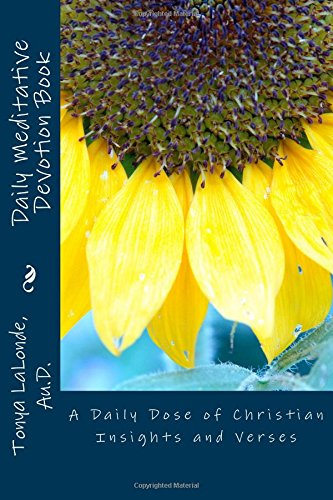 Daily Meditative Devotion Book: A Daily Dose of Christian Insights and Verses