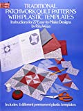 Traditional Patchwork Quilt Patterns with Plastic Templates: Instructions for 27 Easy-to-Make Designs (Dover Quilting) (0486249840) by Weiss, Rita