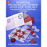 Traditional Patchwork Quilt Patterns with Plastic Templates: Instructions for 27 Easy-to-Make Designs (Dover Quilting)by Rita Weiss