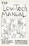 The Low-Tech Manual