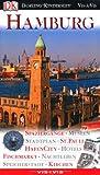 Hamburg: Spaziergänge, Museen, Stadtplan, St - Pauli, Hafencity, Hotels, Fischmarkt, Nachtleben, Speicherstadt, Kirchen - Gerhard Bruschke